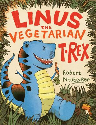 Linus the Vegetarian T. Rex Cover