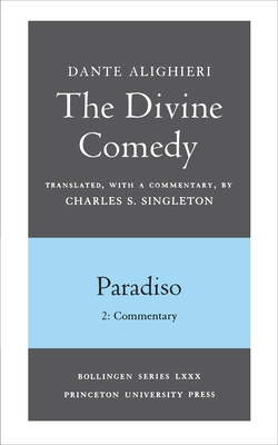 The Divine Comedy, III. Paradiso, Vol. III. Part 2: Commentary Cover Image