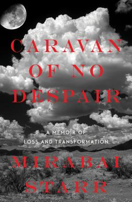 Caravan of No Despair: A Memoir of Loss and Transformation Cover Image
