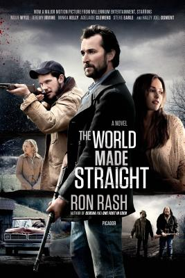The World Made Straight: A Novel Cover Image