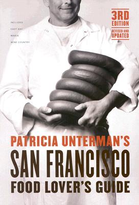 Cover for Patricia Unterman's San Francisco Food Lover's Guide