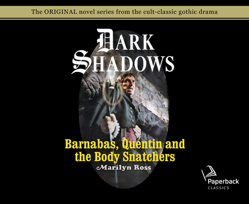 Barnabas, Quentin and the Body Snatchers (Library Edition) (Dark Shadows #26) Cover Image
