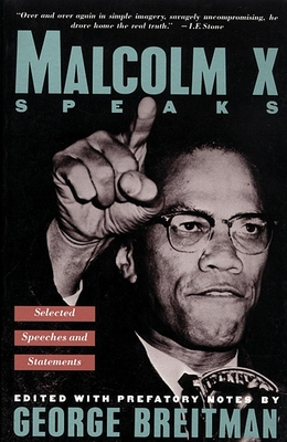 Malcolm X Speaks: Selected Speeches and Statements Cover Image