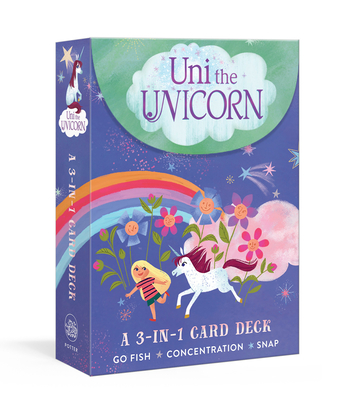 Uni the Unicorn: A 3-in-1 Card Deck: Card Games Include Go Fish, Concentration, and Snap Cover Image