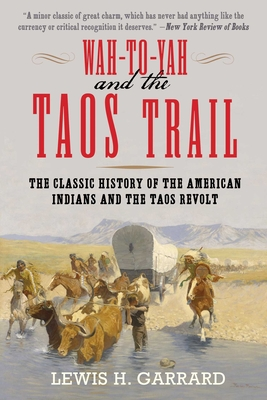 Cover for Wah-To-Yah and the Taos Trail