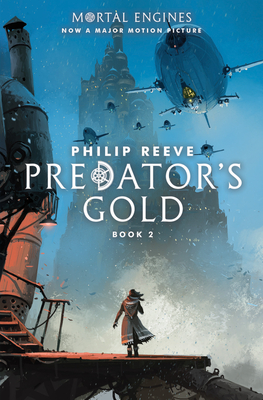 Predator's Gold (Mortal Engines, Book 2) Cover Image
