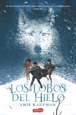 Los lobos del hielo (Elementals: Ice Wolves - Spanish Edition) Cover Image