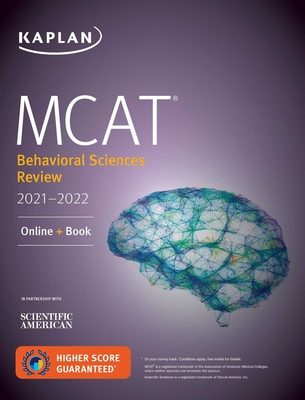 MCAT Behavioral Sciences Review 2021-2022: Online + Book (Kaplan Test Prep) Cover Image