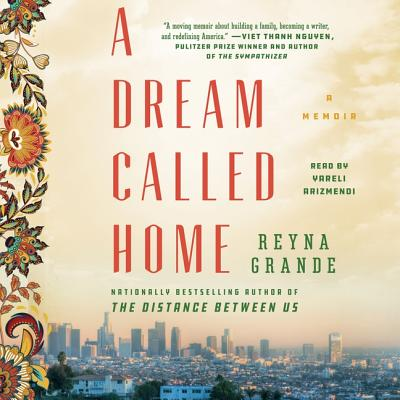 A Dream Called Home: A Memoir Cover Image