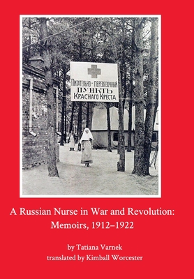 A Russian Nurse in War and Revolution Cover Image
