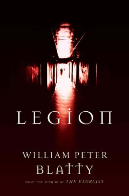 Legion: A Novel from the Author of The Exorcist Cover Image