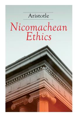 Nicomachean Ethics: Complete Edition Cover Image