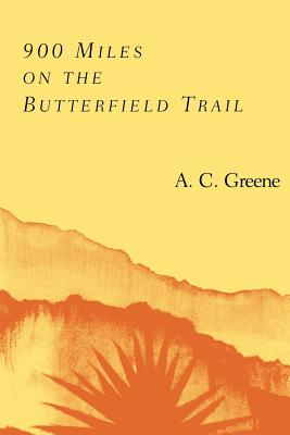 Cover for 900 Miles on the Butterfield Trail