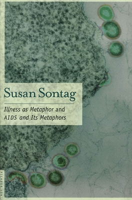 Illness as Metaphor and AIDS and Its Metaphors Cover Image