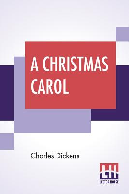 A Christmas Carol: Illustrated By George Alfred Williams Cover Image