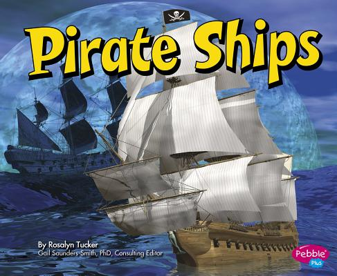 Pirate Ships (Pirates Ahoy!) Cover Image