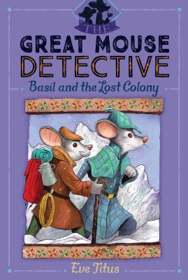 Basil and the Lost Colony (The Great Mouse Detective #5) Cover Image