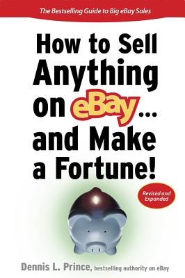 How to Sell Anything on Ebay... and Make a Fortune! (How to Sell Anything on Ebay & Make a Fortune) Cover Image