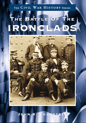 The Battle of the Ironclads (Civil War History) Cover Image