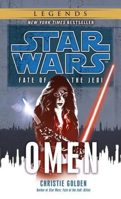 Omen: Star Wars Legends (Fate of the Jedi) (Star Wars: Fate of the Jedi) Cover Image