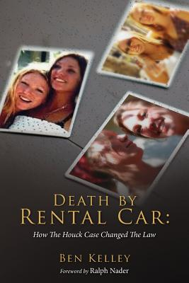 Death by Rental Car: How The Houck Case Changed The Law Cover Image