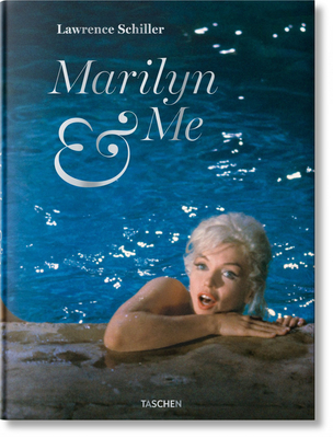 Lawrence Schiller. Marilyn & Me Cover Image