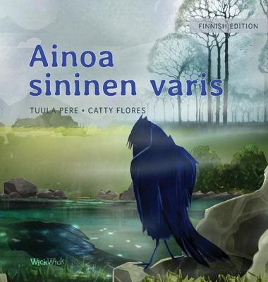Ainoa sininen varis: Finnish Edition of