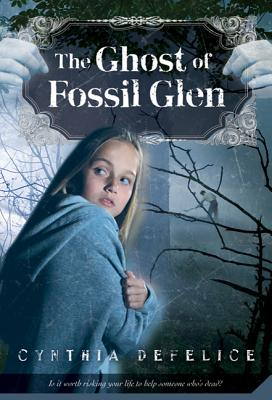 The Ghost of Fossil Glen (Ghost Mysteries #1) Cover Image