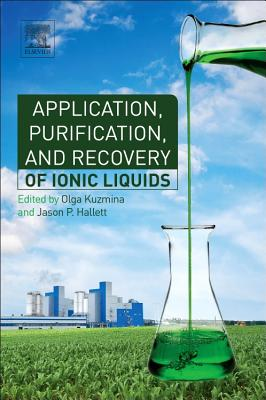 Application, Purification, and Recovery of Ionic Liquids Cover Image