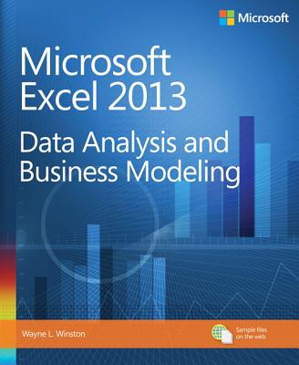 Microsoft Excel 2013 Data Analysis and Business Modeling Cover Image