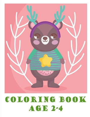 Coloring Book Age 2-4: Easy and Funny Animal Images Cover Image