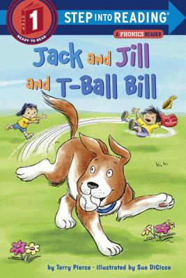 Jack and Jill and T-Ball Bill (Step into Reading) Cover Image
