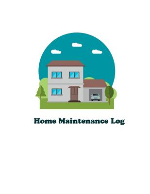 Home Maintenance Log Repairs And Maintenance Record Log Book Sheet For Home Office Building Cover 1 Brookline Booksmith