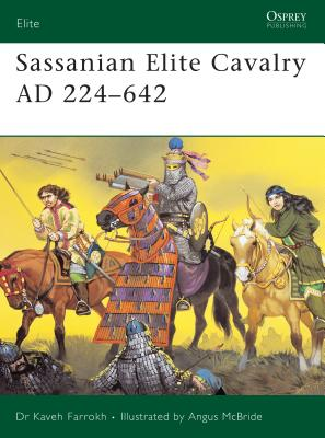 Sassanian Elite Cavalry Ad 224-642 Cover