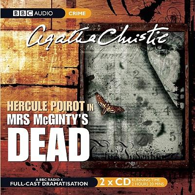 Mrs. McGinty's Dead: A BBC Full-Cast Radio Drama Cover Image