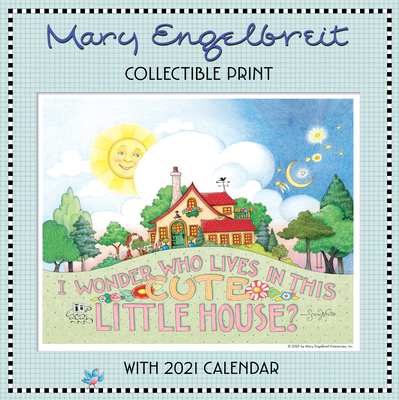 Mary Engelbreit 2021 Collectible Print with Wall Calendar Cover Image