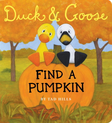 Duck & Goose Find a Pumpkin Cover