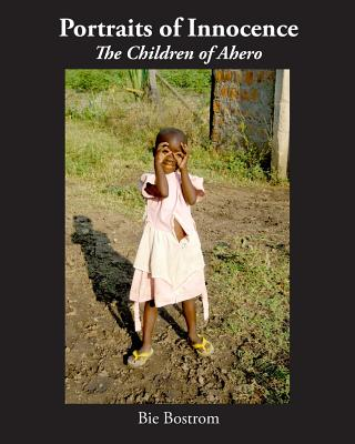 Portraits of Innocence: The Children of Ahero Cover Image