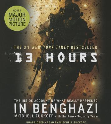 13 Hours: The Inside Account of What Really Happened In Benghazi Cover Image