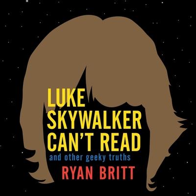 Cover for Luke Skywalker Can't Read Lib/E