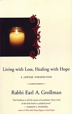 Living with Loss, Healing with Hope: A Jewish Perspective Cover Image