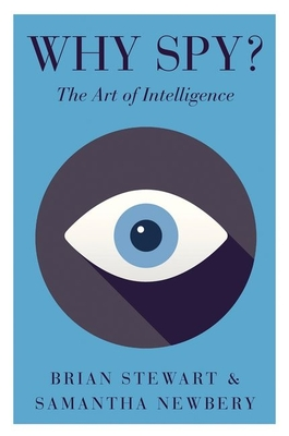 Why Spy?: The Art of Intelligence Cover Image