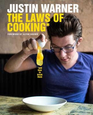 The Laws of Cooking: And How to Break Them Cover Image