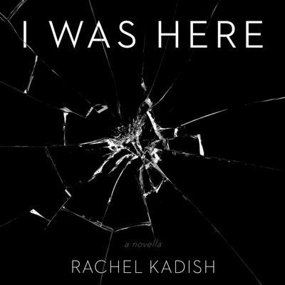 I Was Here Lib/E Cover Image