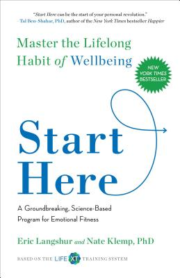 Start Here: Master the Lifelong Habit of Wellbeing Cover Image
