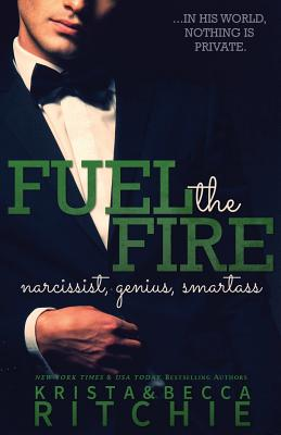 Fuel The Fire (Calloway Sisters #3) Cover Image