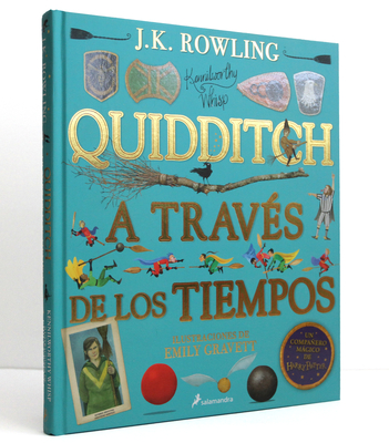 Quidditch a Través de Los Tiempos. Edición Ilustrada / Quidditch Through the Ages: The Illustrated Edition Cover Image