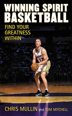 Winning Spirit Basketball: Find Your Greatness Within Cover Image