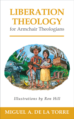 Liberation Theology for Armchair Theologians Cover