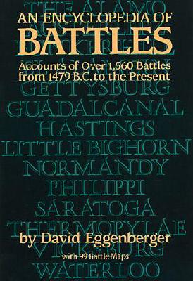 An Encyclopedia of Battles: Accounts of Over 1,560 Battles from 1479 B.C. to the Present (Dover Military History) Cover Image